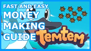 TEMTEM MONEY MAKING GUIDE - Easy and Efficient Method to Earn Money in Temtem Early Access