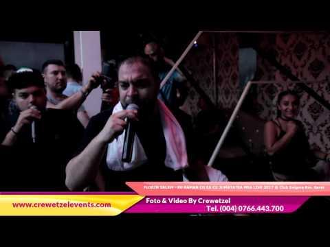 FLORIN SALAM - EU RAMAN CU EA CU JUMATATEA MEA LIVE 2017 @ Club Enigma Rm. Sarat