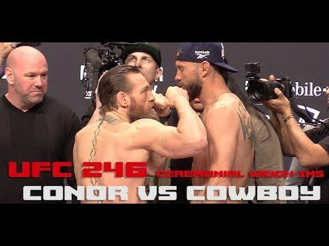 Ufc 246 Ceremonial Weigh Ins Conor Mcgregor Vs Cowboy Cerrone