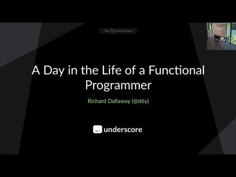 Talks Evening: Day in the Life of a Functional Programmer - Richard Dallaway