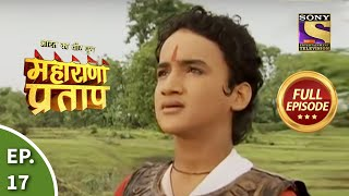 bharat ka veer putra   maharana pratap   episode 17   24th june 2013