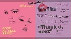 good as hell x thank u, next (mashup) Ariana Grande & Lizzo