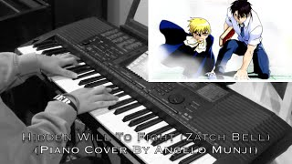 Zatch Bell | Hidden Will To Fight (Piano Cover By Angelo Munji)