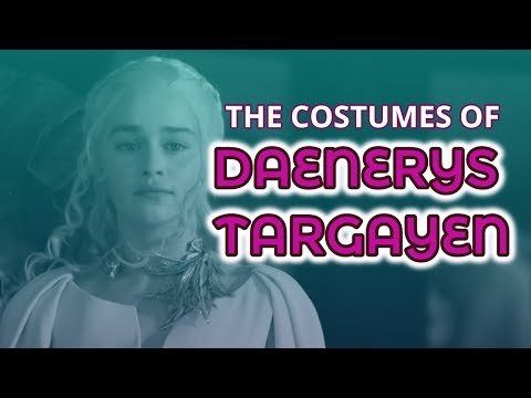 🐉 The Costumes of Daenerys Targaryen Season 3-6  (Part II - Game of Thrones #5)