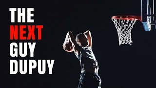 The NEXT GUY DUPUY!! Video
