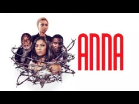 ANNA - Latest 2017 Nigerian Nollywood Drama Movie (20 min preview)