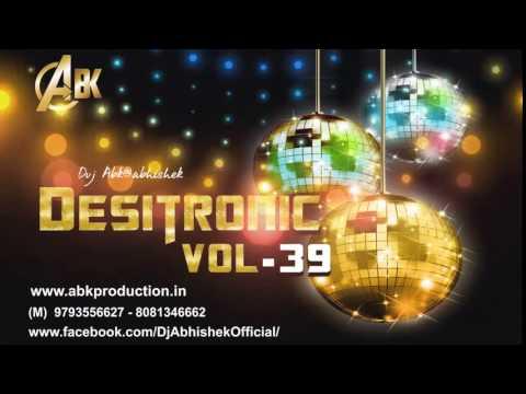 Desitronic Vol 39 ABK Production