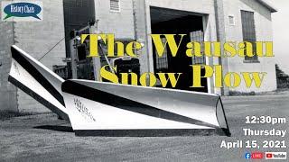 video thumbnail: History Chats | The Wausau Snowplow