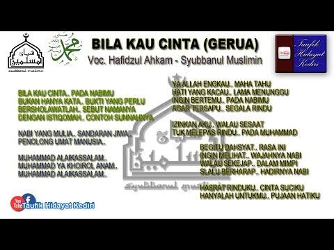 (Mantab!!!) Teks Bila Kau Cinta (Versi Gerua) - Hafidzul Ahkam - Syubbanul Muslimin (Terbaru)