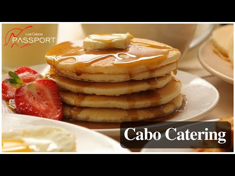 Cabo Catering by Los Cabos Passport