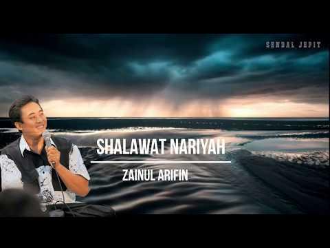 SHALAWAT NARIYAH - ZAINUL ARIFIN