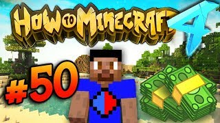 IM A MILLIONAIRE?! - HOW TO MINECRAFT S4 #50
