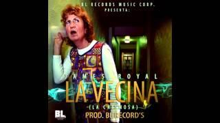 James Royal - La Vecina [Prod. BL RECORDS]