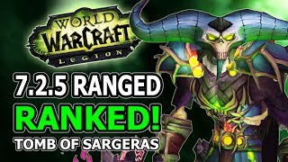 725 Ranged DPS Ranked Changes Winners And Losers In World Of Warcraft Legion Tomb Of Sargeras