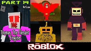 Thomas the Slender Engine ROBLOX Parte 14 Por NotScaw [Roblox]