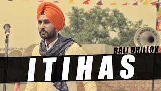 New Punjabi Songs 2016 | Bali Dhillon ft Zaildar Pargat Singh | Itihas | Latest Punjabi Songs 2016 |