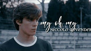 ❝ my oh my ❞ -   niccolo govender ( baby s2 )