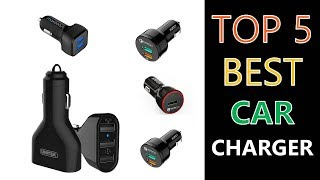 Best Car Charger 2018