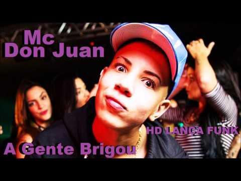MC Don JuanA Gente Brigou DJ Yuri Martins Lançamento 2017