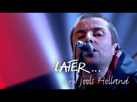 Liam Gallagher - Greedy Soul - Later… with Jools Holland - BBC Two