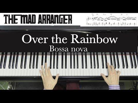 Jacob Koller - Over the Rainbow - Advanced Bossa Arrangement with Sheet Music
