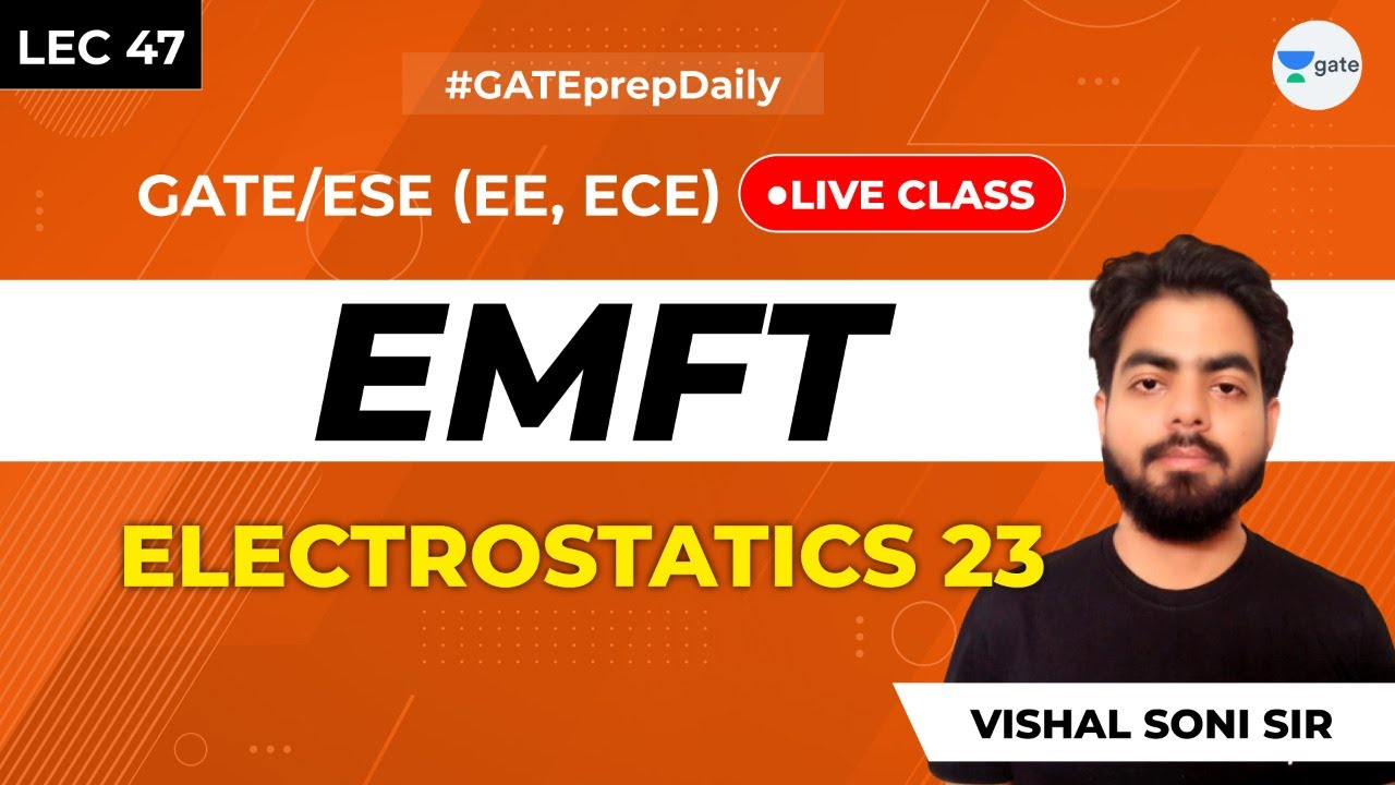 Electromagnetic Theory | Lec 47 | Electrostatics 23 | GATE ECE/EE 2021 Exam | GATE Preparation