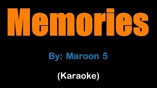 Memories by maroon 5 (karaoke version) disclaimer: i do not own this music. for entertainment and support only. no copyright infringement intended. follow ma...