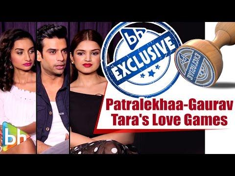 LOVE GAMES   Patralekhaa   Gaurav Arora   Tara Alisha Berry   Full Interview