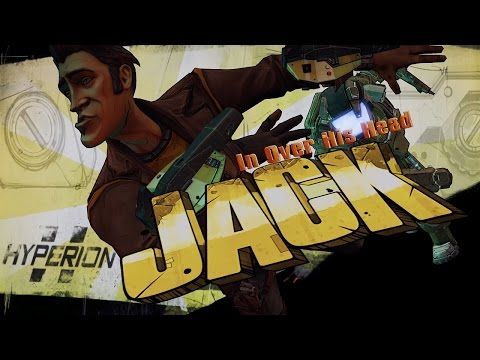 MEET IN OVER HIS HEAD JACK | Borderlands: The Presequel (#01)