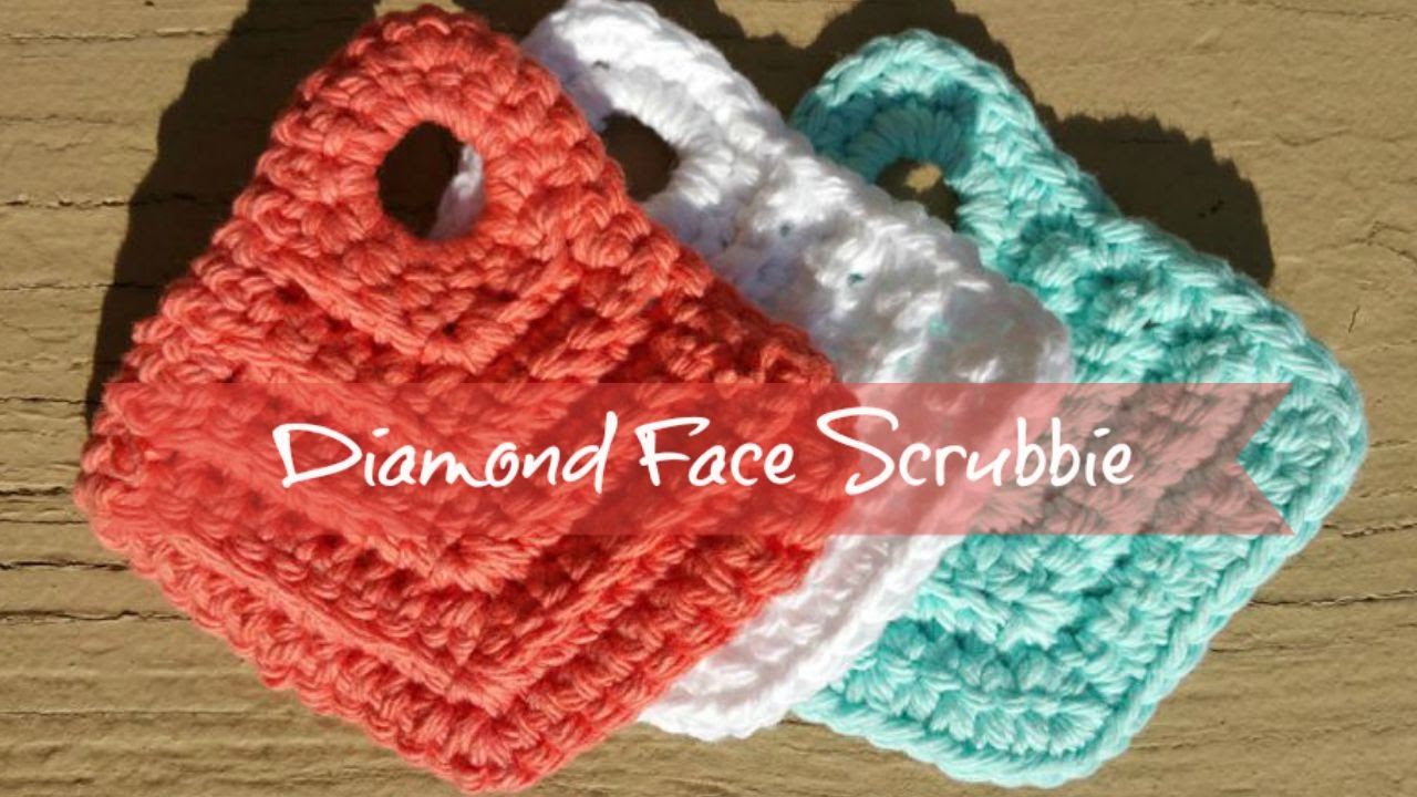 Crochet Diamond Face Scrubbie: Easy Crochet Tutorial with Spicy ...