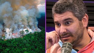 The Amazon Rainforest is On Fire & Nobody Cares