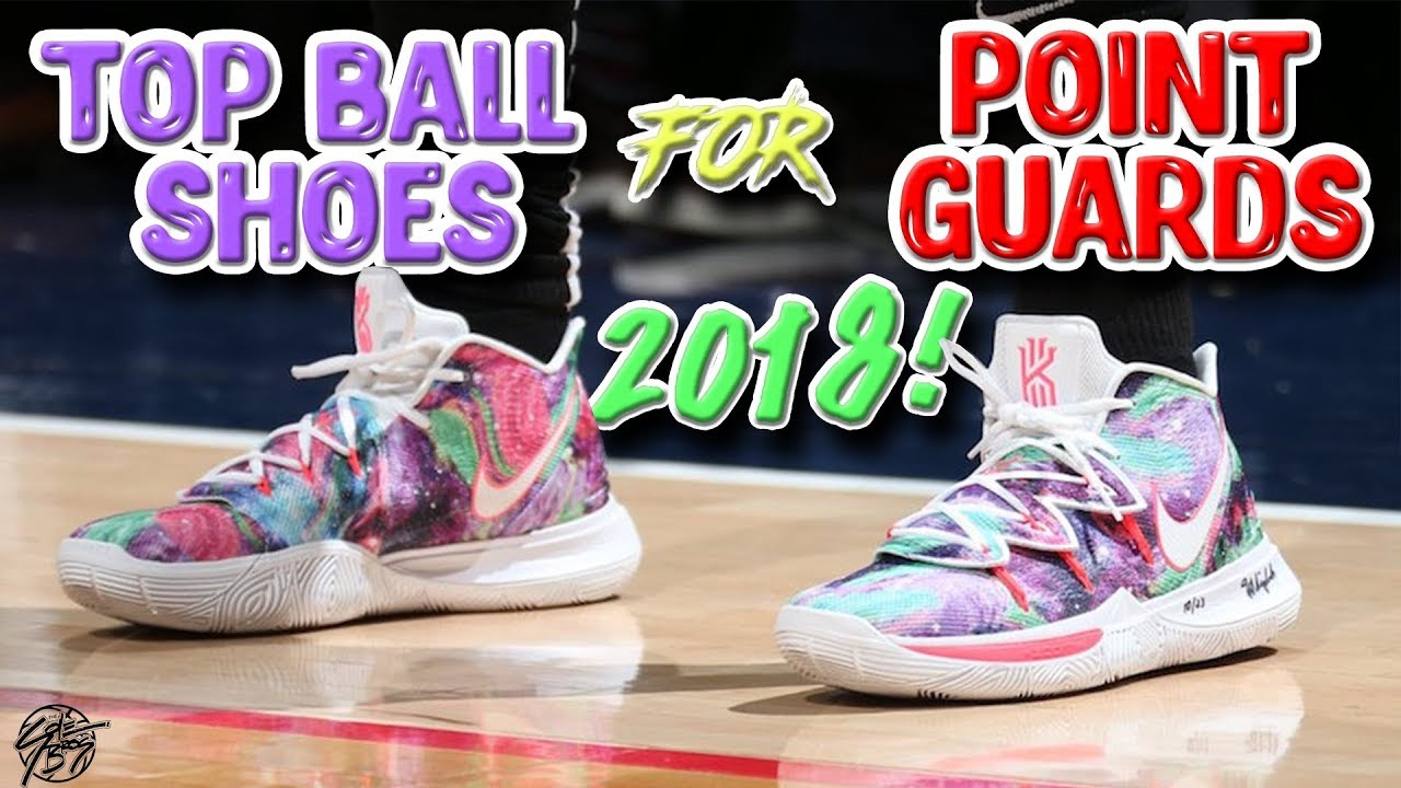 c1006453a3cd Top 5 Best Basketball Shoes for POINT GUARDS 2018! - YouTube