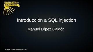 Navaja Negra 8 Academy: Introducción al SQL injection - Manuel López Galdón