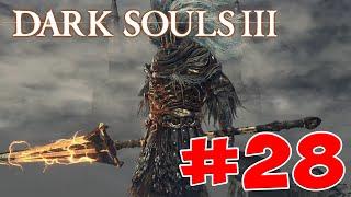 Dark Souls 3 - Полный Гайд. Все Секреты и Тактика. Часть 28. Безымянный Король
