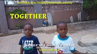 TOGETHER Family The Honest Comedy Episode 104