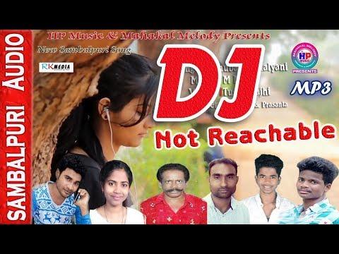 DJ- Not Reachable (Bhuban) - (DJ Santosh Patel) Sambalpuri Song (RKMedia)