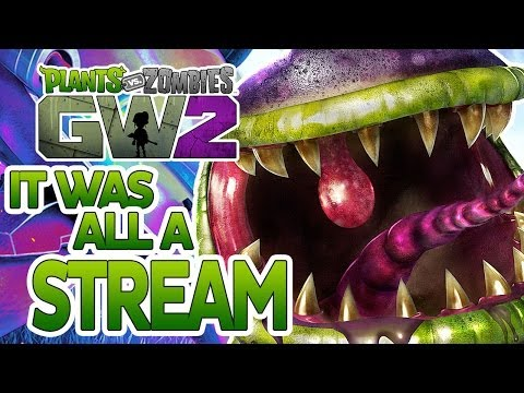 Plants Vs Zombies: Garden Warfare 2 - That Time We Did A Stream
