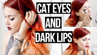 MAKE UP LOOK - CAT EYES AND DARK LIPS