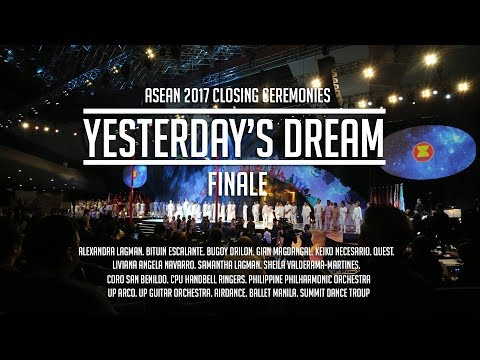 YESTERDAY'S DREAM: THE BIG ASEAN 2017 FINALE!