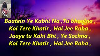 Baatein Ye Kabhi Na Karaoke With Lyrics Khamoshiyan Arijit Singh HIGH