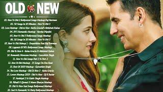 Old Vs New Bollywood Mashup Songs 2020 -Latest Hindi Romantic Mashup Song Live_Bollywood Mashup 2020