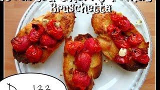 Roasted Cherry Tomato Bruschetta Recipe [day 133]