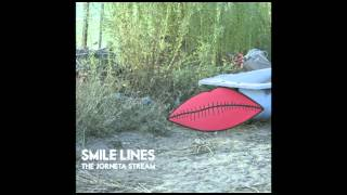 THE JORNETA STREAM - SMILE LINES