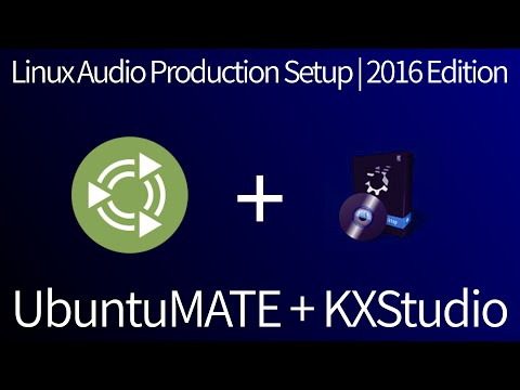 Linux Audio Production Setup | 2016 Edition [Ubuntu MATE + KXStudio]