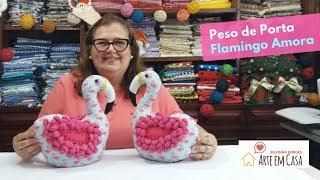 Aprenda Fazer – Peso de Porta ou Enfeite da Flamingo Amora