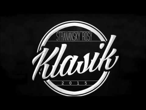 STRAŇANSKÝ ROSY - ALBUM KLASIK 2015 (FULL)