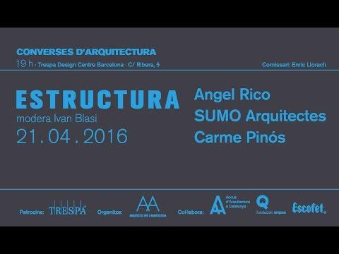 """ESTRUCTURA, décima charla del ciclo """"Converses d'Arquitectura"""""""