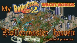 My RollerCoaster Tycoon 2 Rollercoaster Heaven - City Snake (Part 6/10)