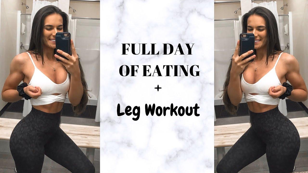 Full Day Of Eating || Leg Workout