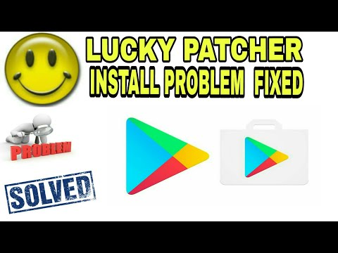 HOW TO FIXED LUCKY PATCHER INSTALL  PROBLEM  CAUSE PLAY STORE
